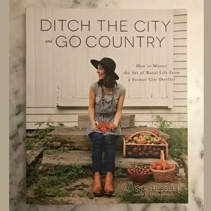 Ditch the City and Go Country Paperback Book